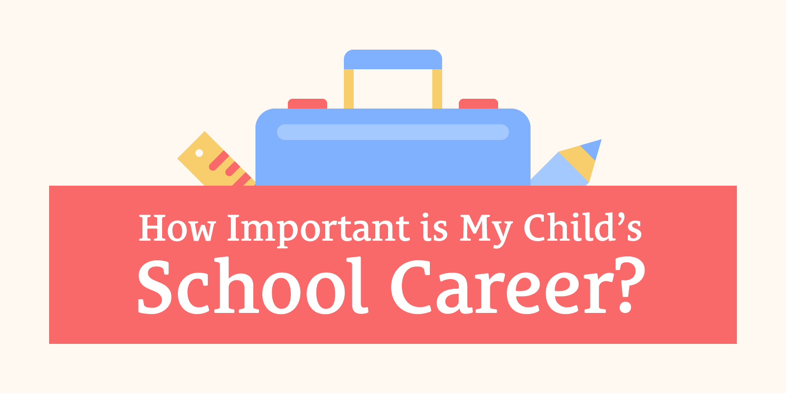 031: How Important is My Child's School Career?